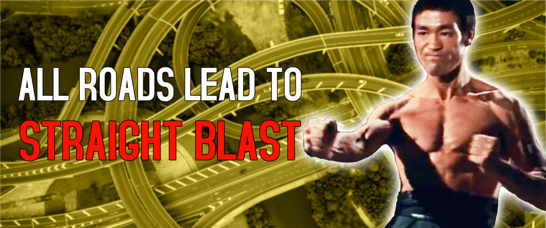 All Roads Lead to Straight Blast